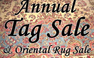 Annual New Years Tag Sale & Oriental Rug Sale