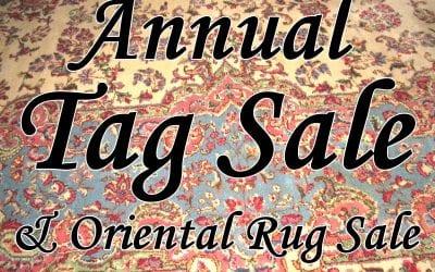 Annual New Years Tag Sale & Oriental Rug Sale